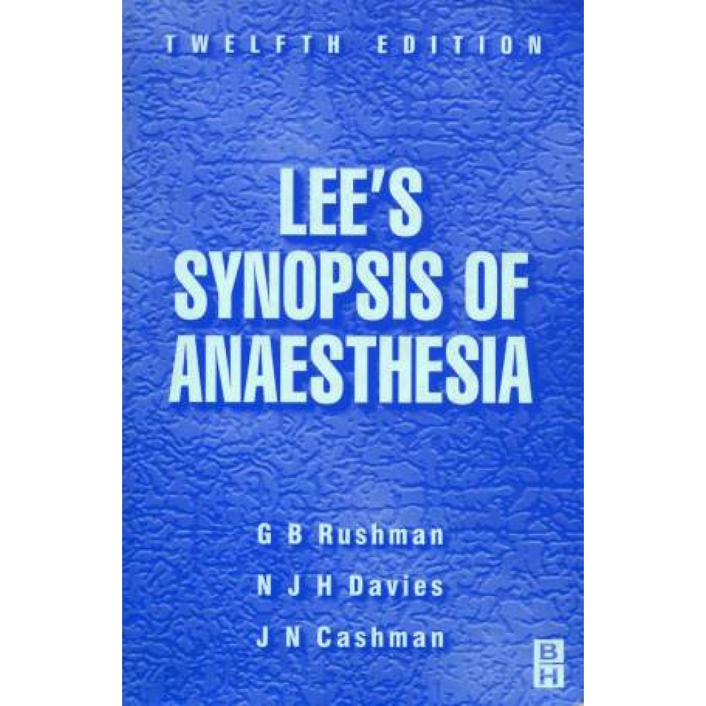 Lee's Synopsis of Anaesthesia, 12th Edition