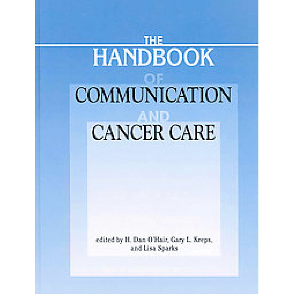 Handbook of Communication and Cancer Care