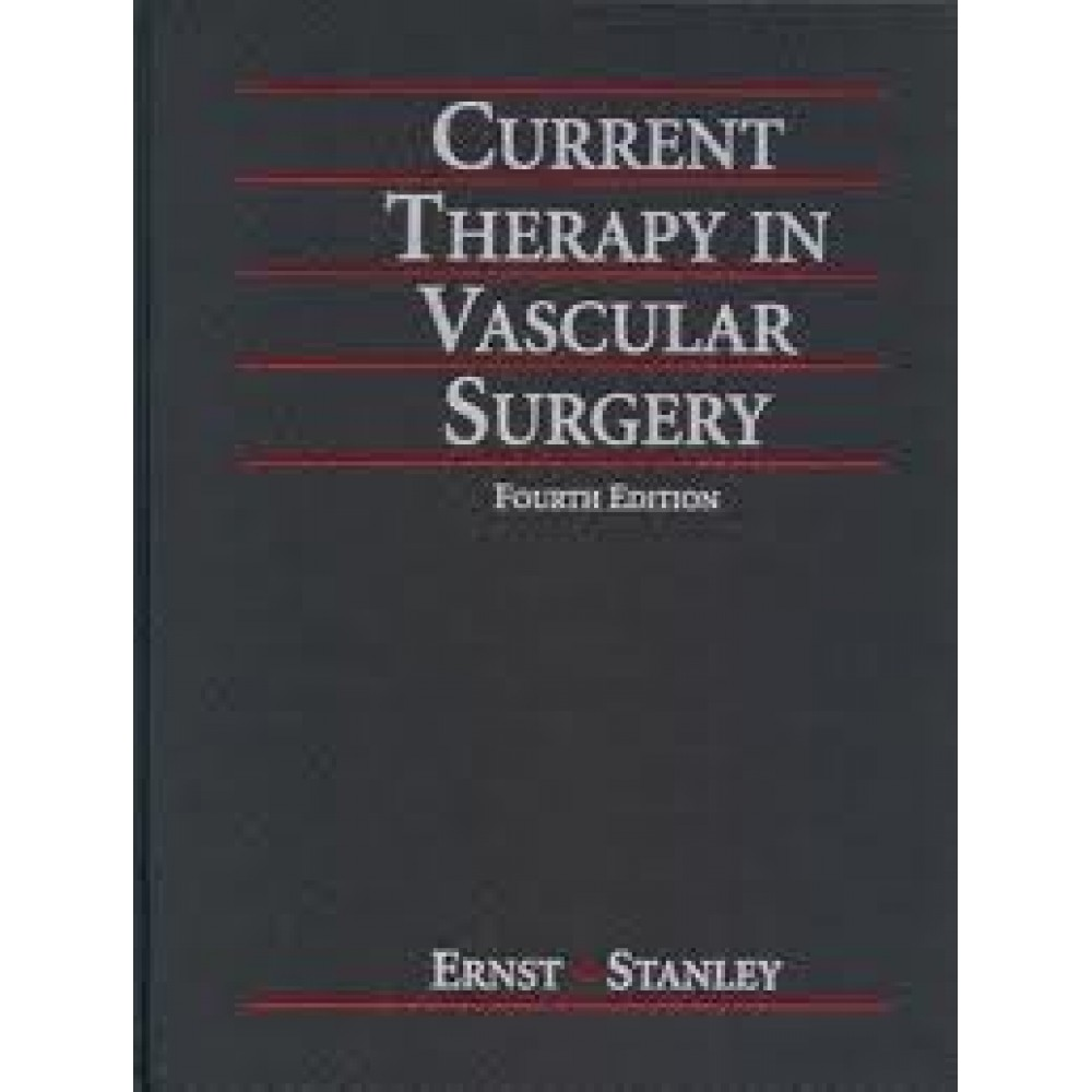 Current Therapy in Vascular Surgery, 4th Edition