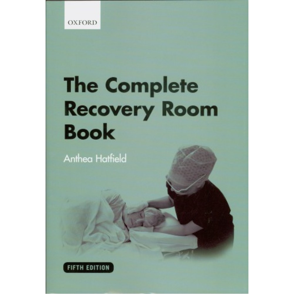 The Complete Recovery Room Book, 5th Edition
