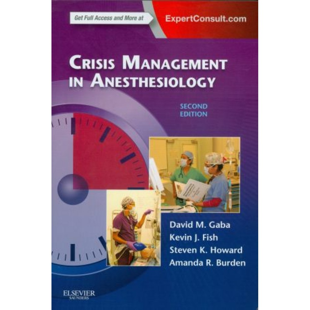 Crisis Management in Anesthesiology, 2nd Edition