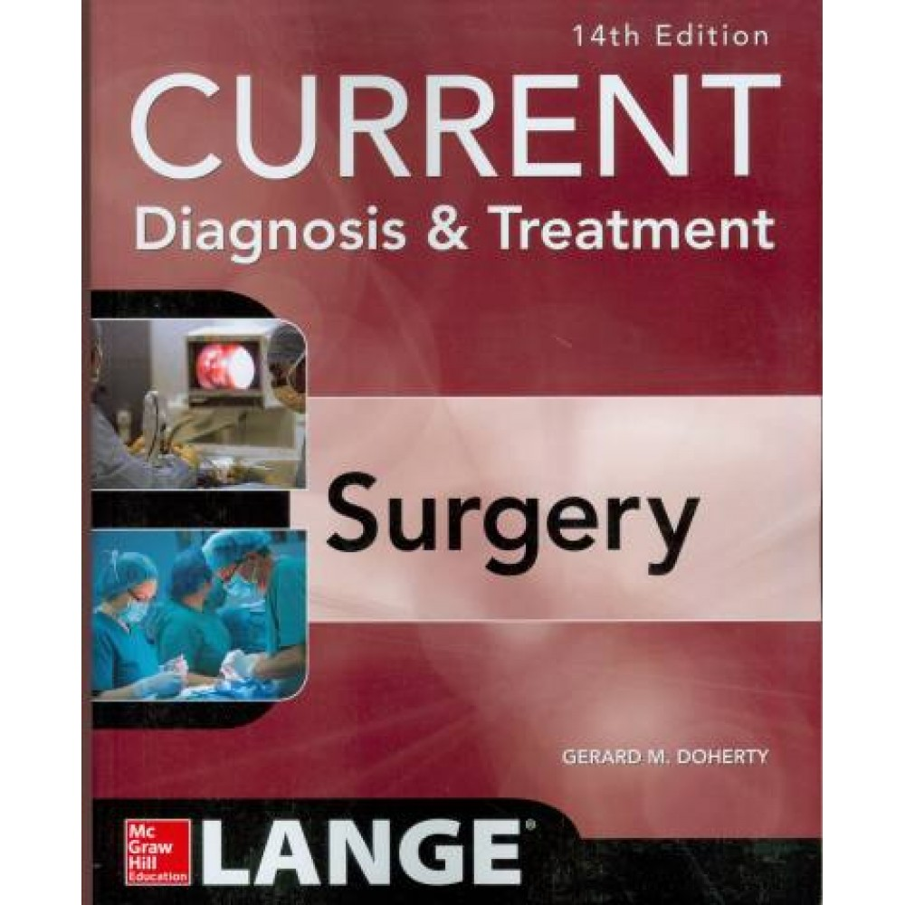 Current Diagnosis and Treatment Surgery, 14th Edition