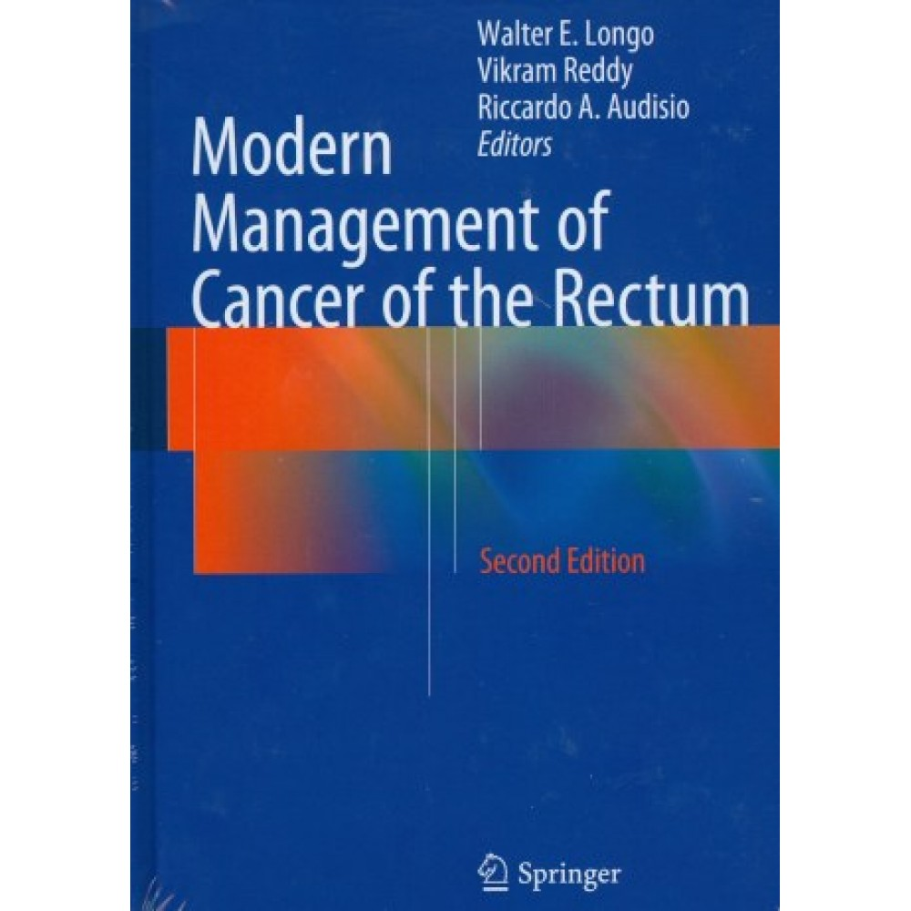 Modern Management of Cancer of the Rectum, 2nd Edition