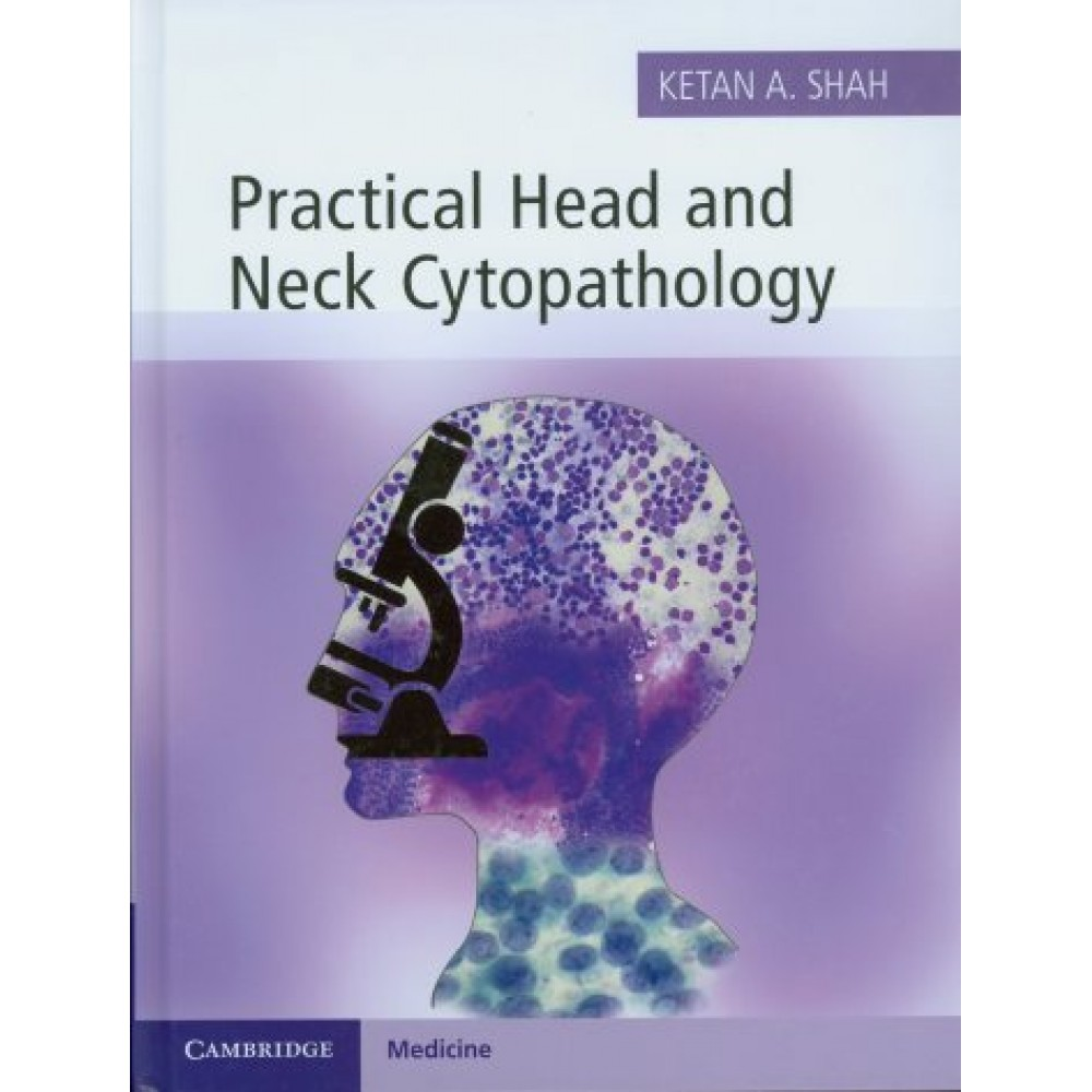 Practical Head and Neck Cytopathology Practical Head and Neck Cytopathology