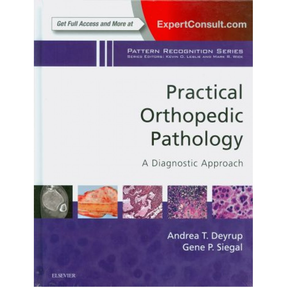 Practical Orthopedic Pathology: A Diagnostic Approach