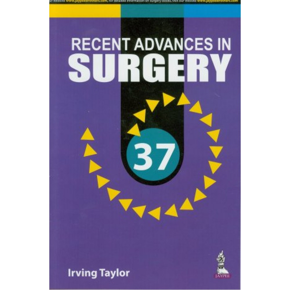 Recent Advances in Surgery 37