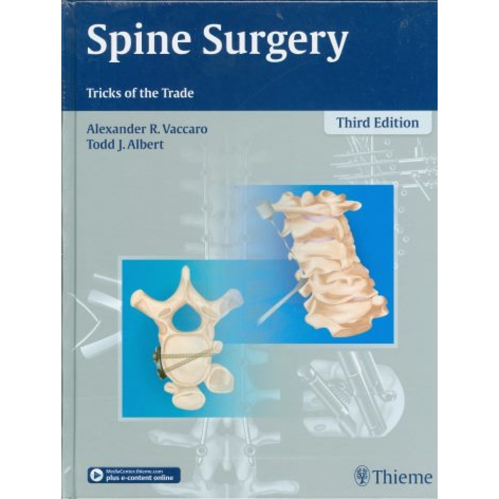 Spine Surgery: Tricks of the Trade, 3rd Edition