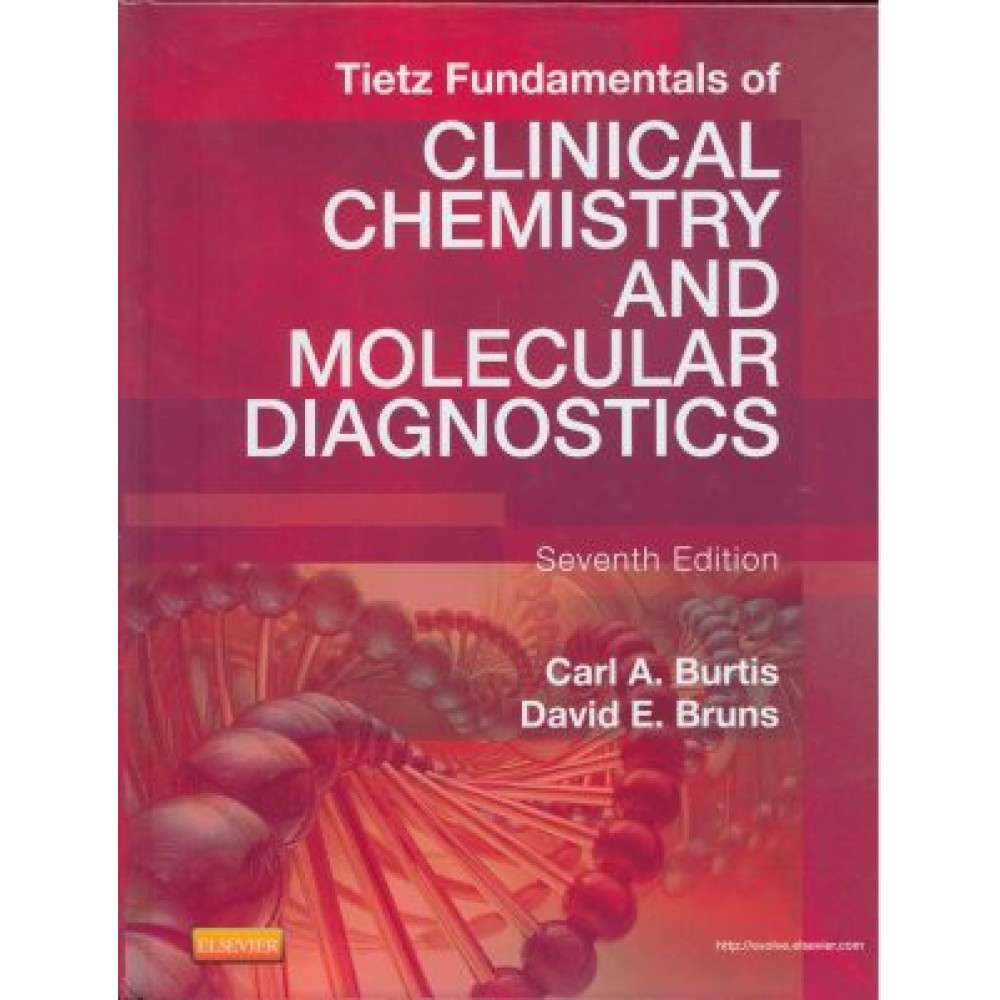 Tietz Fundamentals of Clinical Chemistry and Molecular Diagnostics, 7th Edition