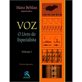 Voz: o Livro do Especialista (Volume 1)