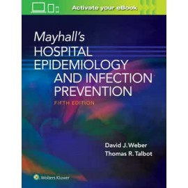 Mayhall's Hospital Epidemiology and Infection Prevention 5ED